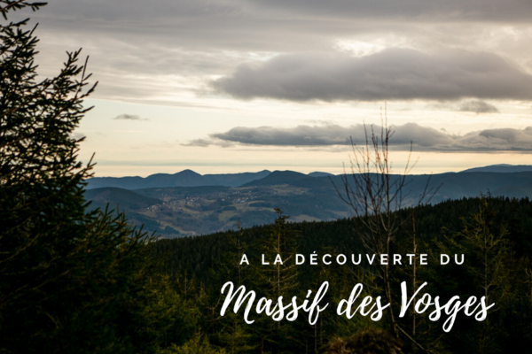 A la découverte du Massif des Vosges