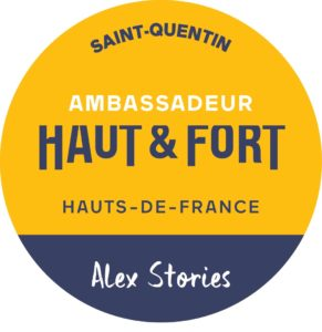 Alex-stories-ambassadeur-haut-et-fort-region-hauts-de-france