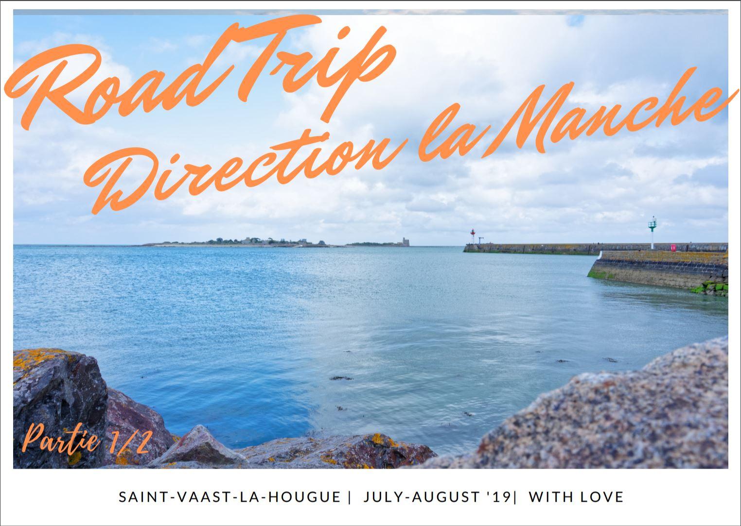 road-trip-direction-la-manche-vue-sur-le-porte-de-saint-vaast-la-hougue