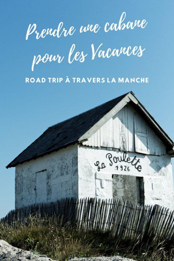 cabane-de-la-poulette-pinterest-agon-coutainville-road-trip-manche