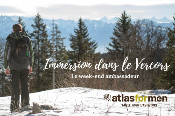 Immersion dans le Vercors avec Atlas For Men