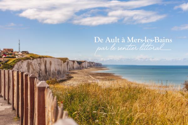Randonner entre Ault et Mers-les-Bains